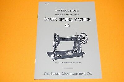 Timing & Adjusting Adjusters Manual to Service Singer Class 66 Sewing Machines.