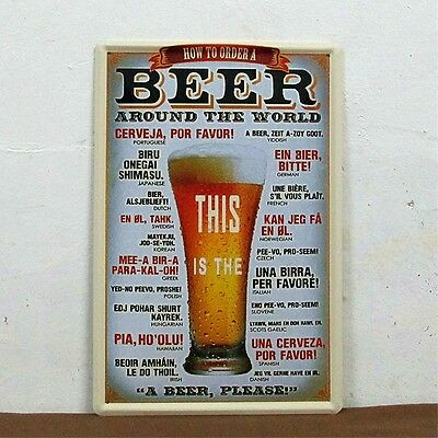 """""""How to order a BEER around the world"""" Metal Tin Sign Vintage HOME Art BAR Decor"""