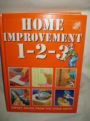 Home Improvement 1 2 3 The Home Depot - 1995 Hardcover 1st Edition