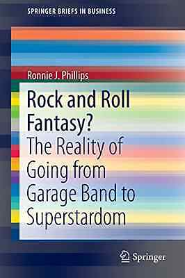 Rock and Roll Fantasy? - Paperback NEW Ronnie J. Phill 2012-11-17