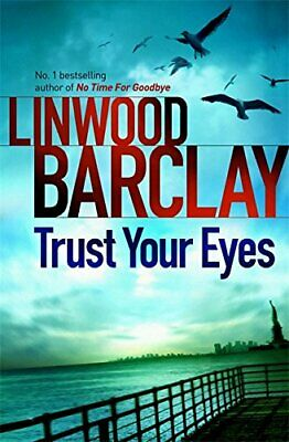 Trust Your Eyes by Barclay, Linwood Book The Cheap Fast Free Post
