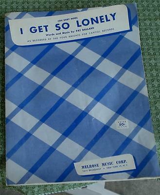 (Oh Baby Mine) I Get So Lonely, Pat Ballard, 1954, OLD SHEET MUSIC