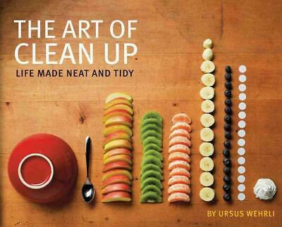 The Art of Clean Up by Ursus Wehrli Hardcover Book (English)