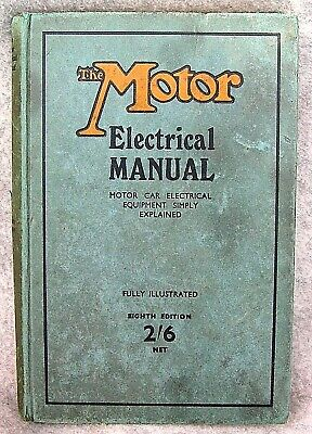 The Motor Electrical Manual for Motor Cars