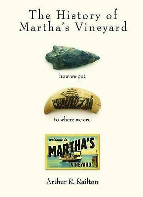 The History of Martha's Vineyard by Arthur Railton Paperback Book (English)