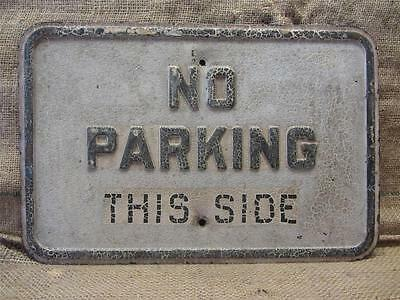 Vintage Embossed No Parking Sign   Old Antique Street Stop Signs Store 8610