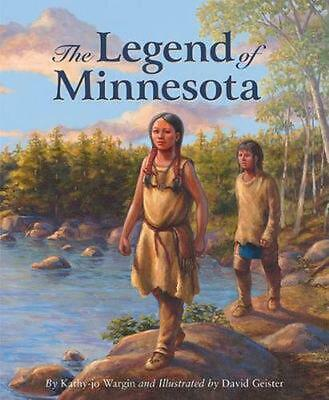 The Legend of Minnesota by Kathy-Jo Wargin (English) Hardcover Book Free Shippin