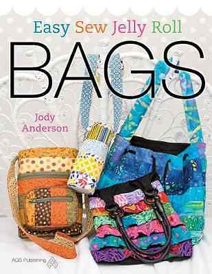 Easy Sew Jelly Roll Bags - Paperback NEW Anderson, John  2013-08-01
