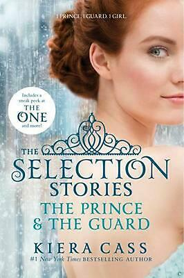 The Selection Stories: The Prince & the Guard by Kiera Cass (English) Paperback