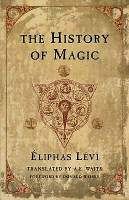 The History of Magic by Eliphas Levi Paperback Book (English)
