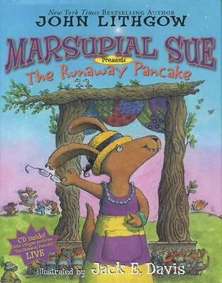 """Marsupial Sue Presents """"The Runaway Pancake"""" [With CD (Audio)] by John Lithgow ("""