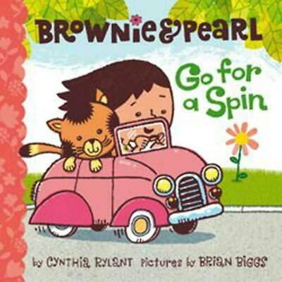 Brownie & Pearl Go for a Spin by Cynthia Rylant Hardcover Book (English)