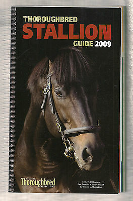 Horse Racing Racehorse Thoroughbred Stallion Guide 2009