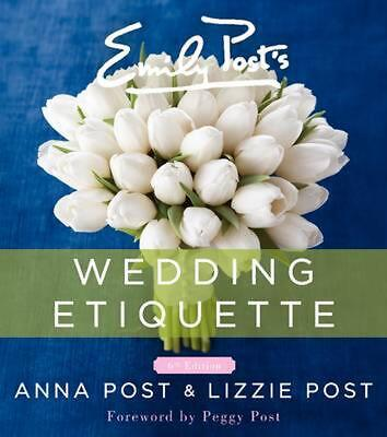 Emily Post's Wedding Etiquette by Anna Post (English) Hardcover Book Free Shippi
