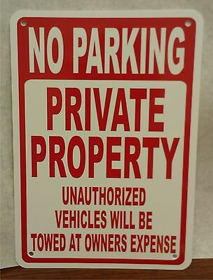 """No Parking Private Property Unauthorized Towed 10""""x14"""" Polystyrene Sign"""