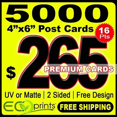 """5000 Full Color Post Cards 4 x 6"""", 16 pts, 2 sides, FREE DESIGN & SHIPPING"""
