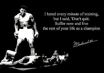 Boxing Muhammad Ali Inspirational Poster With Pre Printed Autograph Don't Quit