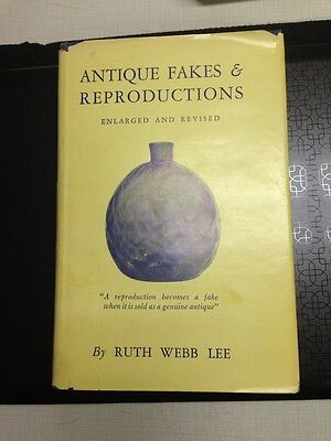 Antique Fakes&Reproductions By Ruth Webb Lee