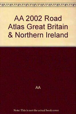 AA 2002 Road Atlas Great Britain & Northern Ireland by AA Book The Cheap Fast