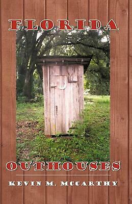 Florida Outhouses by Kevin M. McCarthy (English) Paperback Book Free Shipping!