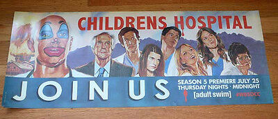CHILDRENS HOSPITAL sdcc 2013 Exclusive adult swim Poster ROB CORDDRY ROB HUEBEL