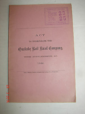 ACT To Incorporate - QUAKAKE RAIL ROAD CO. - 1860 - ASA PACKER - Quakake, Pa