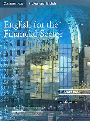 Cambridge Professional ENGLISH FOR THE FINANCIAL SECTOR Student's Book @NEW@