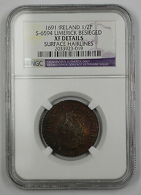 1691 Ireland 1/2P Coin S-6594 Limerick Besieged NGC XF Dtls Surface Hairline AKR