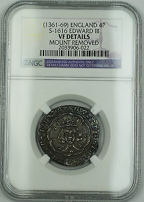 (1361-69) England Groat 4P Coin S-1616 Edward III NGC VF Det. Mount Removed AKR