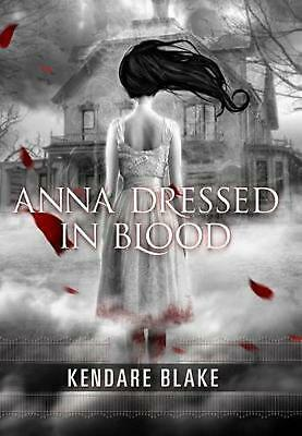 Anna Dressed in Blood by Kendare Blake (English) Paperback Book Free Shipping!