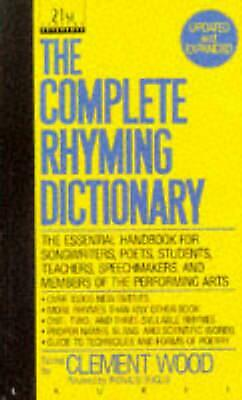 The Complete Rhyming Dictionary by Clement Wood (English) Mass Market Paperback