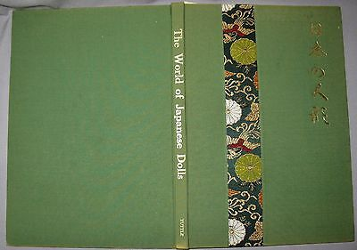 THE WORLD OF JAPANESE DOLLS by the TOKYO DOLL SCHOOL 1st PRINTING 1962 w/TISSUE