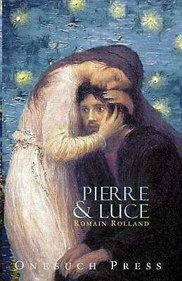 Pierre and Luce by Romain Rolland (English) Paperback Book Free Shipping!