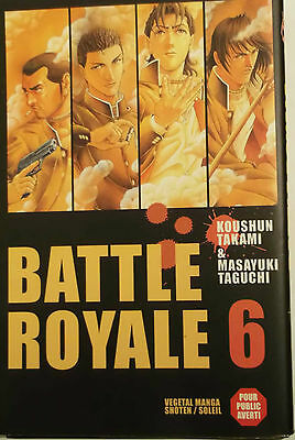 BATTLE ROYALE 6  (Taguchi /Takami ) Soleil Manga, Vends  autres BATTLE ROYALE