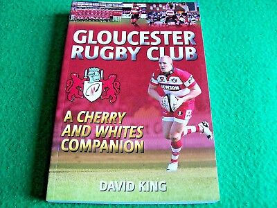 Gloucester Rugby Club: A Cherry and Whites Companion: New Paperback