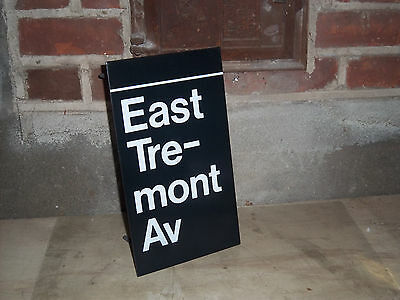 VINTAGE BRONX NY EAST TREMONT NYC NY SUBWAY STATION SIGN MANHATTAN COLLECTIBLE