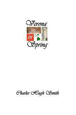 NEW Verona in Spring by Charles Hugh Smith Paperback Book (English) Free Shippin