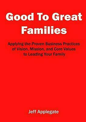 Good to Great Families by Jeffrey Applegate (English) Paperback Book Free Shippi