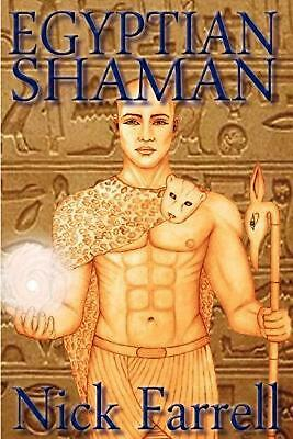Egyptian Shaman: The Primal Spiritual Path of Ancient Egypt by Nick Farrell (Eng