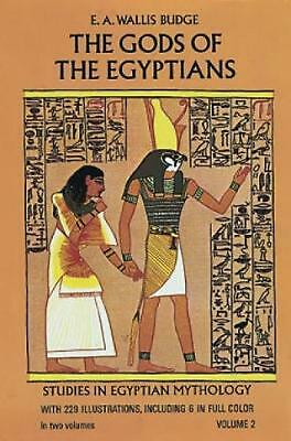 The Gods of the Egyptians, Volume 2 by E.A. Wallis Budge (English) Paperback Boo