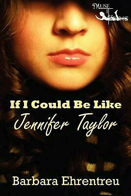 NEW If I Could Be Like Jennifer Taylor by Barbara Ehrentreu Paperback Book (Engl