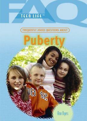 Frequently Asked Questions about Puberty by Ann Byers (English) Library Binding