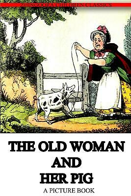 The Old Woman and Her Pig by Grant and Griffith (English) Paperback Book Free Sh