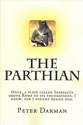 NEW The Parthian by Peter Darman Paperback Book (English) Free Shipping