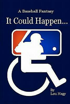 It Could Happen...a Baseball Fantasy by Lou Nagy (English) Paperback Book Free S