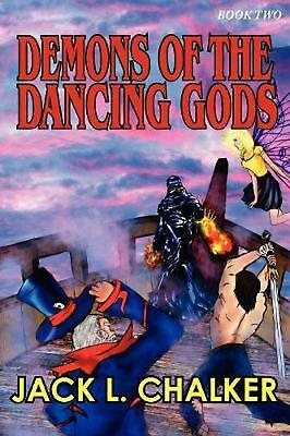NEW Demons of the Dancing Gods (Dancing Gods: Book Two) by Jack L. Chalker Paper