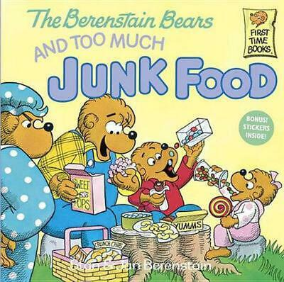 The Berenstain Bears and Too Much Junk Food by Stan Berenstain (English) Paperba
