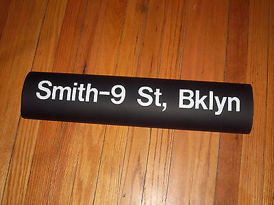 R32 NYC SUBWAY SMITH 9TH STREET BROOKLYN COLLECTIBLE DESTINATION NY ROLL SIGN