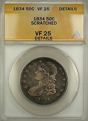 1834 Capped Bust Silver Half Dollar 50c Coin ANACS VF-25 Details Scratched