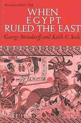 When Egypt Ruled the East by George Steindorff (English) Paperback Book